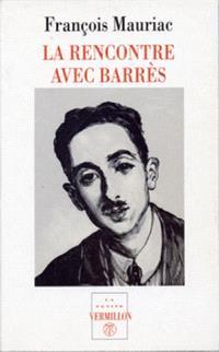 La rencontre avec Barrès