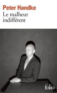 Le malheur indifférent