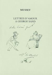 Lettres d'amour à George Sand