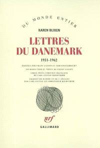 Lettres du Danemark, 1931-1962