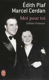 Moi pour toi : lettres d'amour