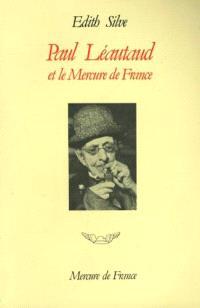 Paul Léautaud et le Mercure de France : chronique publique et privée, 1914-1941
