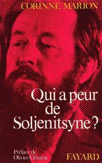 Qui a peur de Soljenitsyne ?