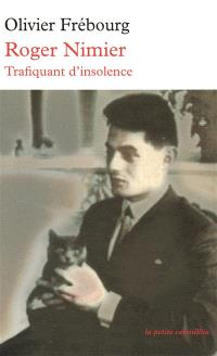 Roger Nimier : trafiquant d'insolence