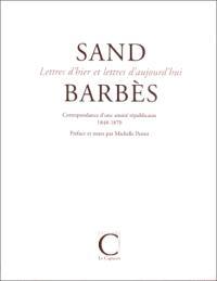 Sand-Barbès, correspondance d'une amitié républicaine : 1848-1870
