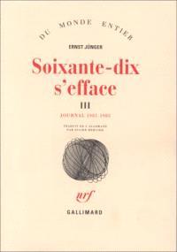 Soixante-dix s'efface. Volume 3, Journal 1981-1985