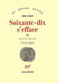 Soixante-dix s'efface. Volume 4, Journal 1986-1990