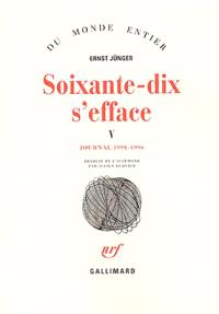 Soixante-dix s'efface. Volume 5, Journal 1991-1996