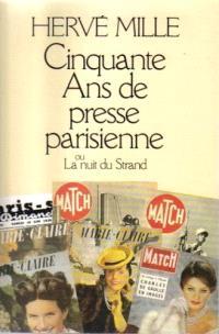 50 ans de presse parisienne : la nuit du Strand