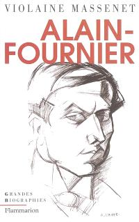 Alain-Fournier : biographie