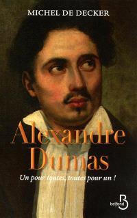 Alexandre Dumas : un pour toutes, toutes pour un !