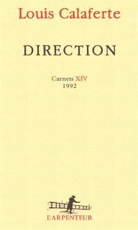 Carnets. Volume 14, Direction : 1992