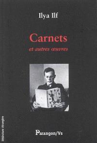 Carnets : et autres oeuvres