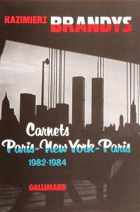 Carnets Paris-New York-Paris : 1982-1984