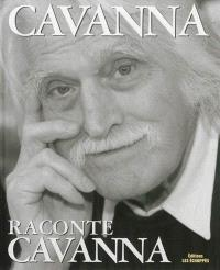 Cavanna raconte Cavanna