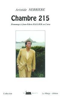 Chambre 215, hommage à Jean-Edern Hallier en Corse