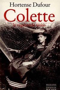 Colette, la vagabonde assise