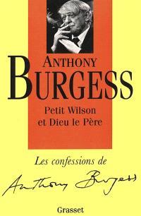 Confessions. Volume 1, Petit Wilson et Dieu le Père