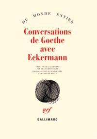 Conversations de Goethe avec Eckermann
