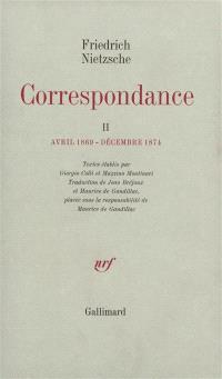 Correspondance. Volume 2, Avril 1869-décembre 1874