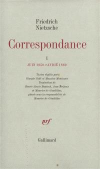 Correspondance. Volume 1, Juin 1850-avril 1869