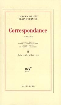 Correspondance : 1904-1914. Volume 2, Juin 1907-juillet 1914