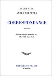 Correspondance avec André Rouveyre : 1909-1961