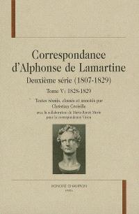 Correspondance d'Alphonse de Lamartine : deuxième série (1807-1829). Volume 5, 1828-1829