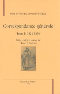 Correspondance générale. Volume 1, 1821-1836