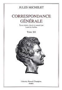 Correspondance générale. Volume 12, 1871-1874