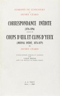 Correspondance inédite. Suivi de Coups d'oeil et clins d'yeux : journal inédit (1874-1875)