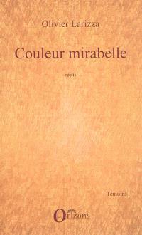 Couleur mirabelle : récits