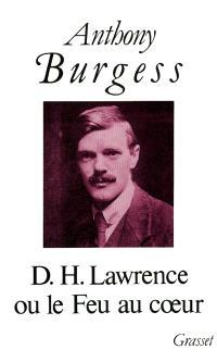 D.H. Lawrence ou Le feu au coeur