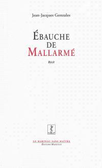 Ebauche de Mallarmé : récit