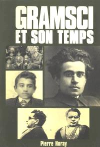 Gramsci et son temps