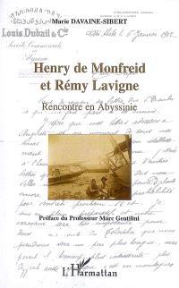 Henry de Monfreid et Rémy Lavigne : rencontre en Abyssinie