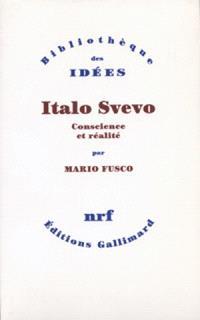 Italo Svevo : conscience et réalité