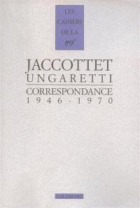 Jaccottet traducteur d'Ungaretti : correspondance, 1946-1970