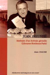 Jean Freustié : itinéraire d'un écrivain girondin