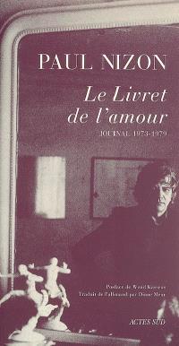 Journal, Le livret de l'amour : journal 1973-1979