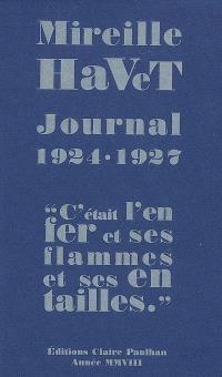 Journal 1924-1927 : c'était l'enfer et ses flammes et ses entailles