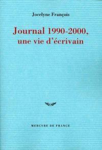 Journal 1990-2000, une vie d'écrivain