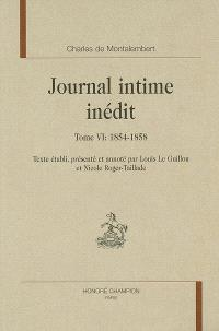 Journal intime inédit. Volume 6, 1854-1858