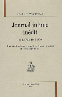 Journal intime inédit. Volume 8, 1865-1870