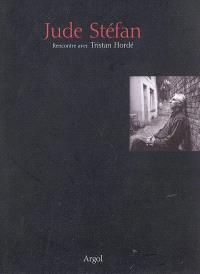 Jude Stéfan : rencontre avec Tristan Hordé