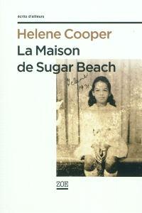 La maison de Sugar Beach : réminiscences d'une enfance en Afrique
