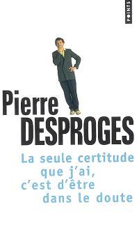 La seule certitude que j'ai, c'est d'être dans le doute : entretien avec Yves Riou et Philippe Pouchain