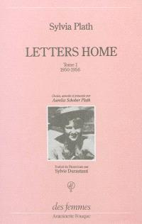 Letters home = Lettres aux siens : correspondance, 1950-1963. Volume 1, 1950-1956