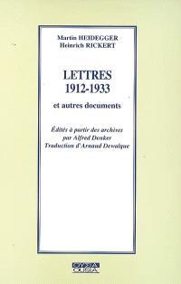 Lettres 1912-1933 : et autres documents