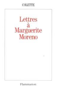 Lettres à Marguerite Moreno